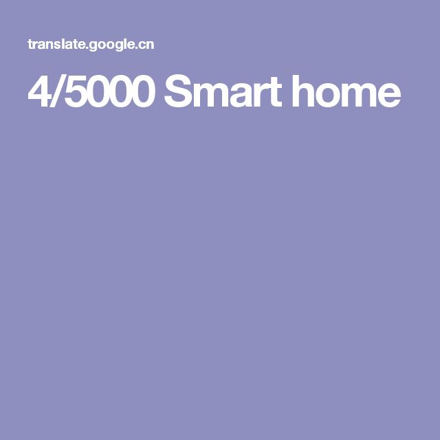 4/5000 Smart home