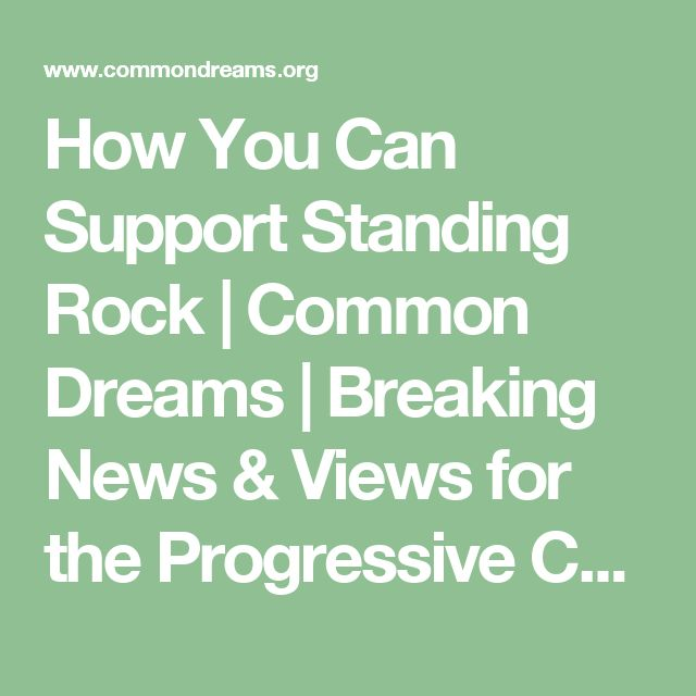 How You Can Support Standing Rock | Common Dreams | Breaking News & Views for the Progressive Community