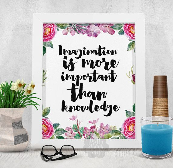 Imagination Is More Important Inspirational by PrettyStylingArt