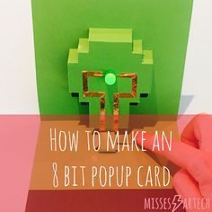 How to make: Pop up paper circuit cards | MissesArtech