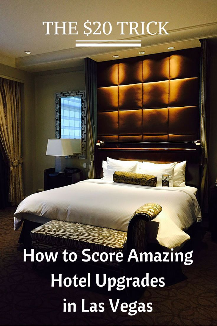 The $20 trick that could help you get an upgrade at your next hotel stay in Las Vegas.