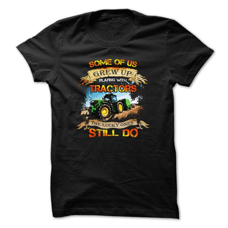 Tracktor driver t-shirt - Grew up playing with tractors