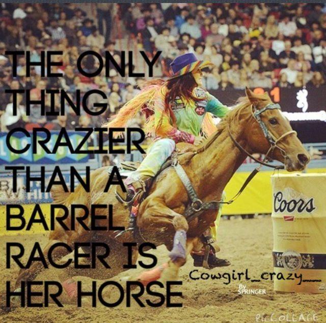 Rodeo barrel racing quotes