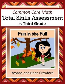 For 3rd grade - The Common Core Math Total Skills Assessment: Fun in the Fall is a collection of math problems targeted toward specific Common Core standards for the third grade with a fun autumn theme. $Math Problems, Cores Standards, Cores Math, Common Core Standards, Fun Autumn, Skills Assessment, Common Core Math, Common Cores, 3Rd Grade