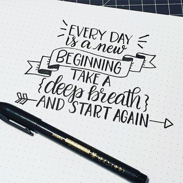 Every day is a new beginning...