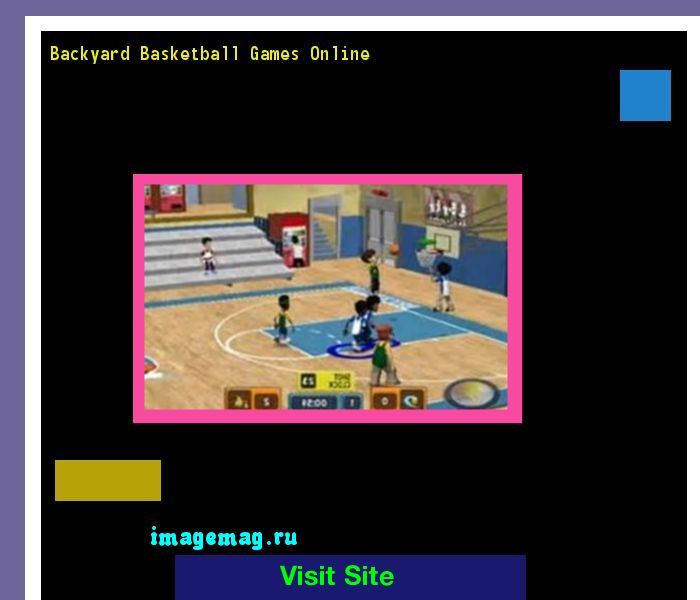 Backyard Basketball Games Online 101016 - The Best Image Search