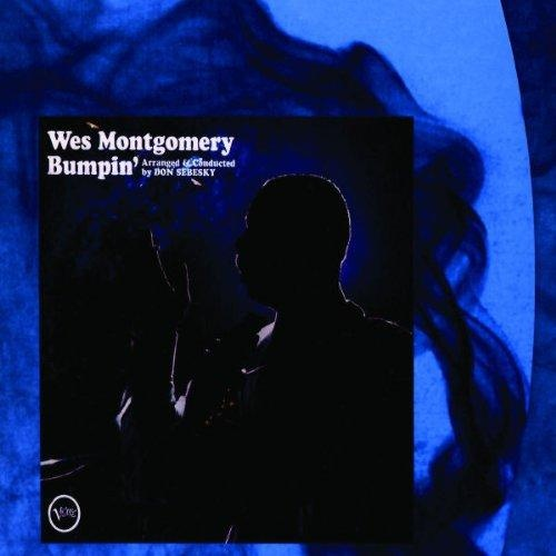 Wes Montgomery Wes Montgomery Bumpin'