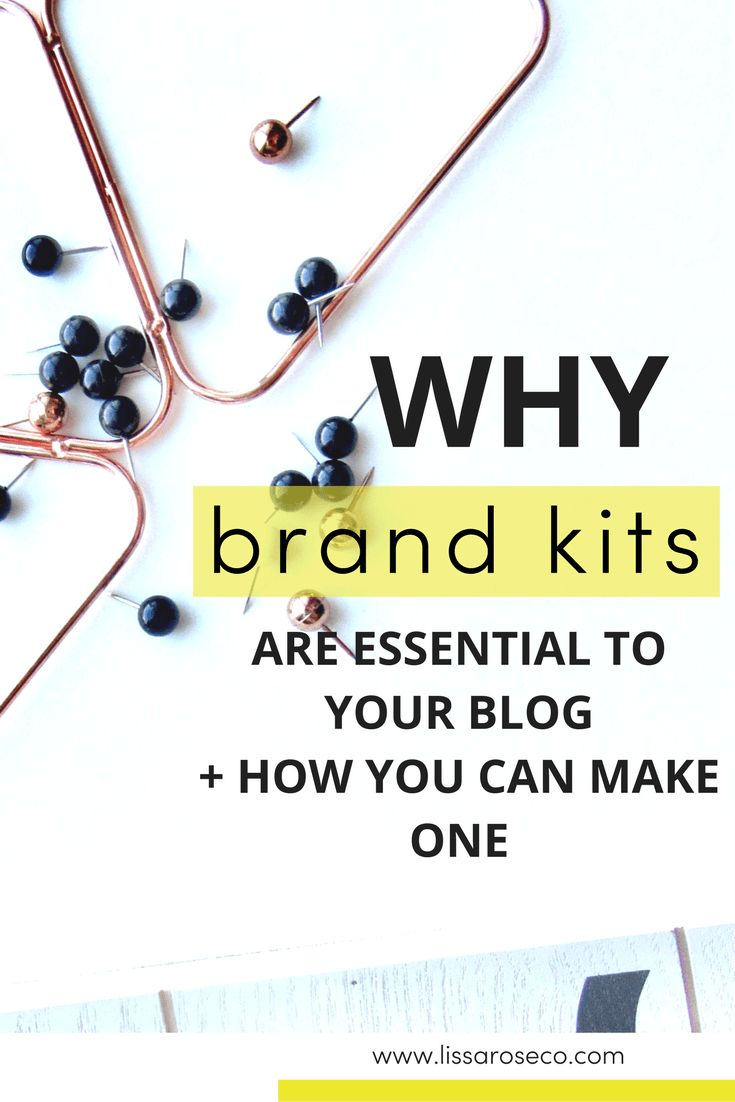 Lissa Rose Co   Learn what a brand kit includes and how to use this info to design strong, convert-worthy graphics for your blog and online biz. For entrepreneurs and moms who want to work from home blogging