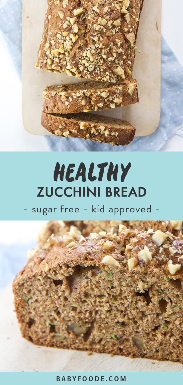 Healthy Toddler And Mom Approved Zucchini Bread Recipe Zucchini Bread Healthy Baby Food Recipes Vegan Zucchini Bread