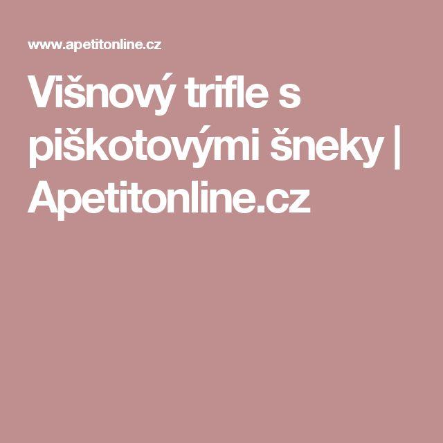 Višnový trifle s piškotovými šneky | Apetitonline.cz