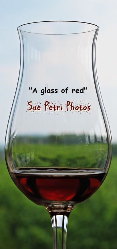 Still Life Photography  Color Photography  Art  by SuePetriPhotos #RedWinePhotos #GlassofRed #StillLifePhotos