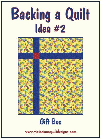 Backing a Quilt Idea #2 - Gift Box
