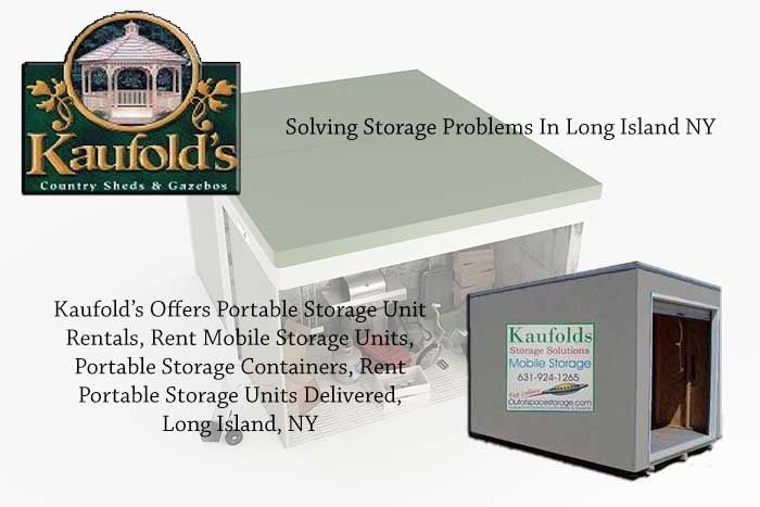 www.Sheds-Gazebos.com  Kaufold's Offers Portable Storage Units In Long Island, NY.  Call today to reserve your mobile storage unit 631-924-1265