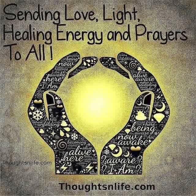 To all Spoonies, Love, Light and Healing Energy, and Prayers To All!