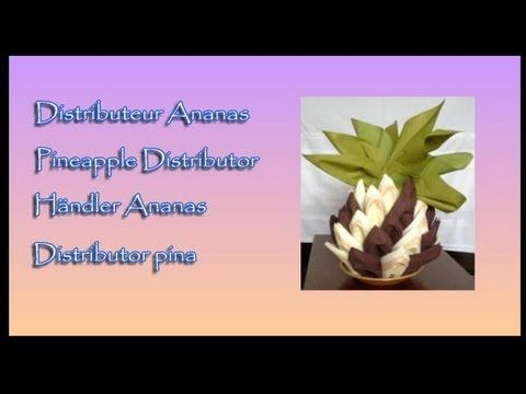 Pliages de serviettes, Napkin folding : Ananas - Pineapple - Piña - YouTube
