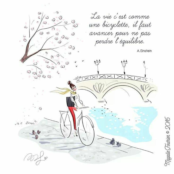 """""""La vita è comeandare inbicicletta: se vuoi stare in equilibrio devi muoverti.""""  A.Einstein. #Bici #Ragazza #Illustrazione / """"La vie c'est comme une bicyclette, il faut avancer pour ne pas perdre l'equilibre."""" A. Eistein - #Bike #Girl #Illustration - Art by Magalie Foutrier"""