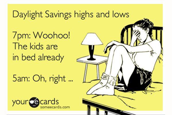 daylight savings time...yep.