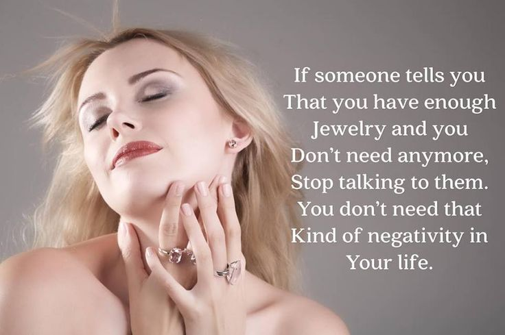 Words of wisdom!#words#of#wisdom#wordsofwisdom#dont#let#negativity#into#your#life#world#need#more#jewelry#i#never#have#enough#jewellery#give#me#positivity#jewlery#jewelery#gem#gems#gemstone#gemstones#stone#stones
