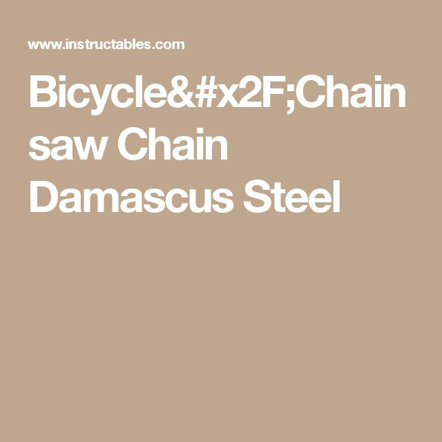Bicycle/Chainsaw Chain Damascus Steel