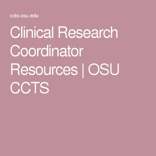 Clinical Research Coordinator Resources OSU CCTS Research - gcp auditor sample resume