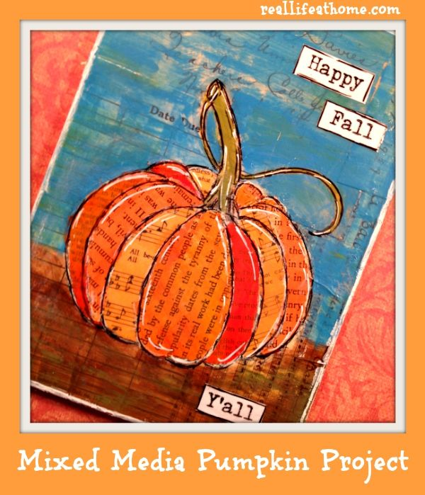 Mixed Media Pumpkin Project {featuring easy to follow step-by-step directions}…