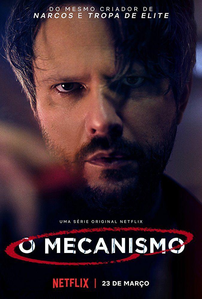 Assistir Serie O Mecanismo Online Serie De Televisao Capas De