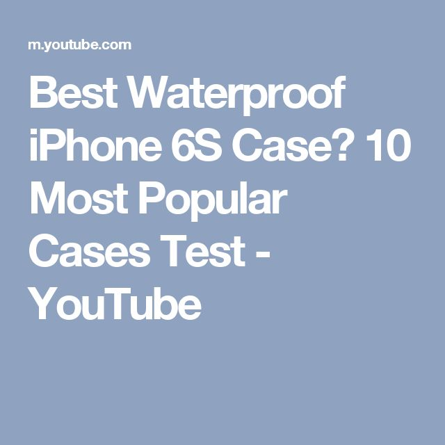 Best Waterproof iPhone 6S Case? 10 Most Popular Cases Test - YouTube