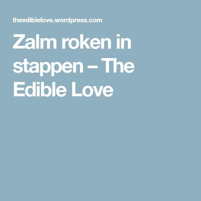 Zalm roken in stappen – The Edible Love