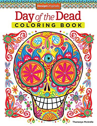 Day of the Dead Coloring Book by Thaneeya McArdle http://www.amazon.com/dp/1574219618/ref=cm_sw_r_pi_dp_lgB2tb0S14986YB5