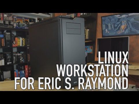 Build: Linux Workstation for Eric S. Raymond | Meet To Mega Therion -  Best sound on Amazon: http://www.amazon.com/dp/B015MQEF2K - http://gadgets.tronnixx.com/uncategorized/build-linux-workstation-for-eric-s-raymond-meet-to-mega-therion/