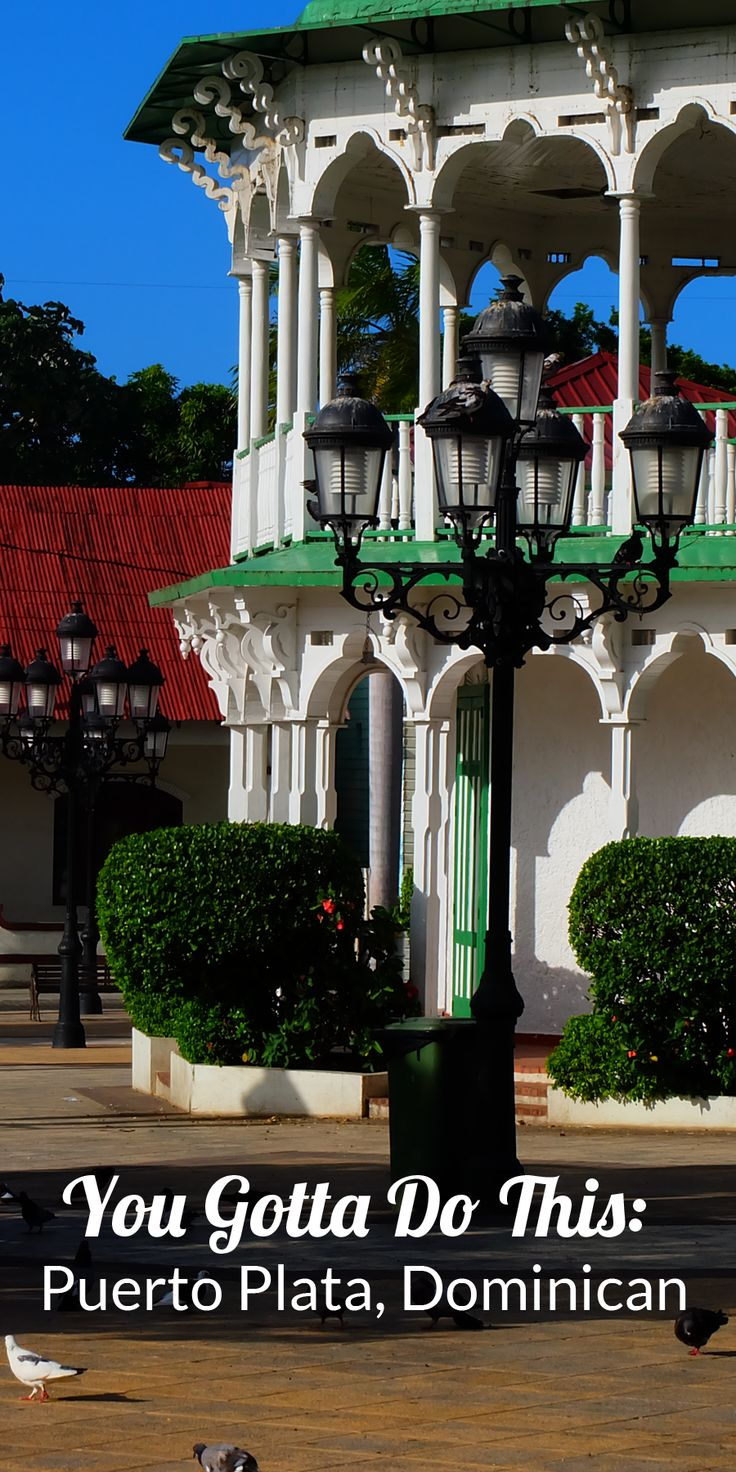 The 5 must-do things in Puerto Plata, Dominican Republic | Twirl The Globe - Travel Blog