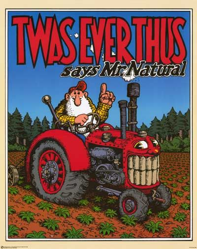 A great Mr Natural poster by Robert Crumb whose comic book art epitomized the…