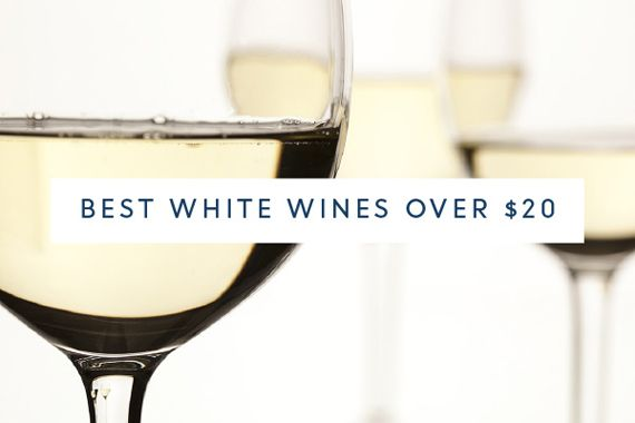 Best white wines over $20  344 wines submitted 20 wines selected