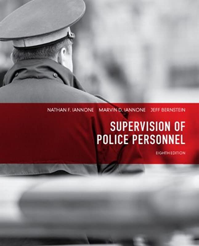 Epub Supervision Of Police Personnel 8th Edition By Nathan F Iannone Marvin D Iannone Et A Free Books Online Ebook Police