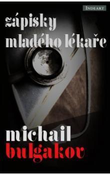 Michail Bulgakov: Zápisky mladého lékaře