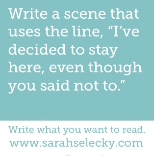 """Write a scene that uses the line, """"I've decided to stay here, even though you said not to."""""""
