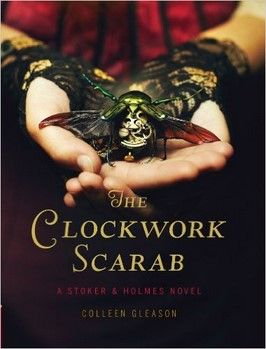 9 best miss holmes and miss stoker images on pinterest book the clockwork scarab a stoker holmes novel colleen gleason in movies music books fandeluxe Document