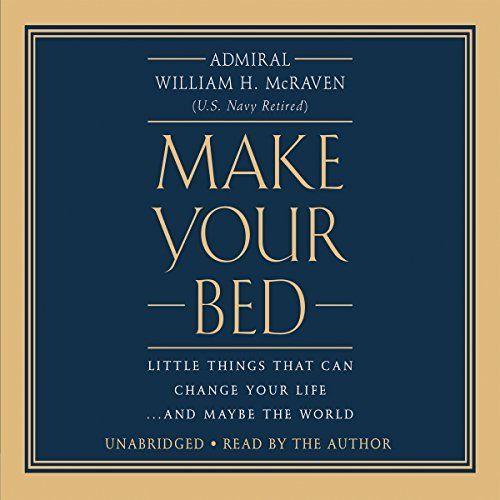 """Another must-listen from my #AudibleApp: """"Make Your Bed"""" by William H. McRaven, narrated by William H. McRaven."""