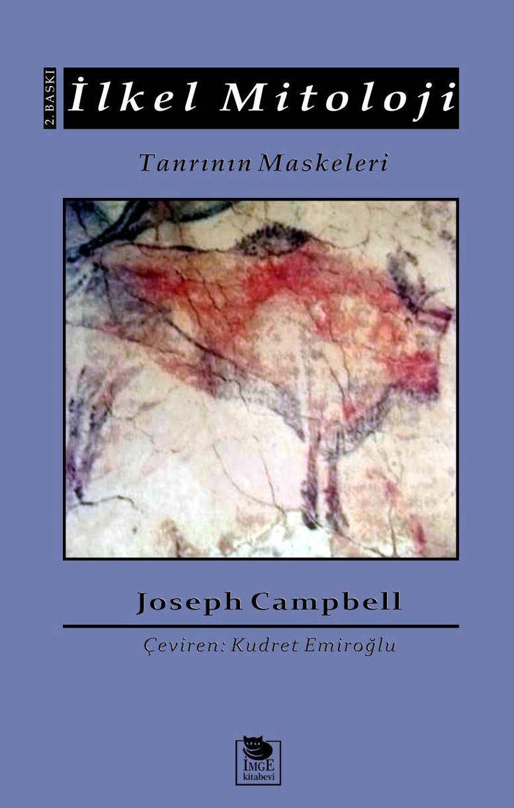 Joseph Campbell - Tanrının Maskeleri - İlkel Mitoloji