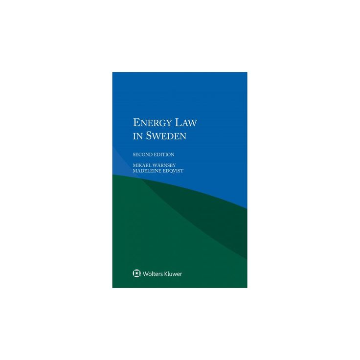 Energy Law in Sweden (Paperback) (Mikael Warnsby & Kevin J. Donovan)