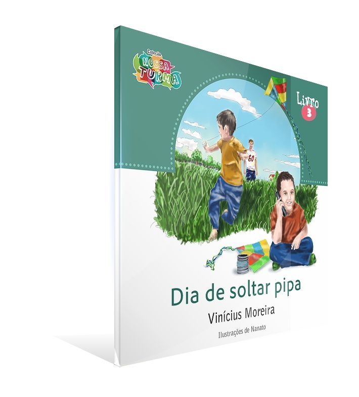 Vida de Criança - Dia de soltar pipa
