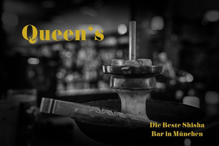 Queen's - Die Beste Shisha Bar in Muenchen   www.queens-shisha-bar.de #Queens #Shisha #Hookah #Bar #Lounge #Muenchen #Schwabing #Wasserpfeife #Beste #Party #Hiphop #Burger #Placetobe #Besteshisha #Push2hit