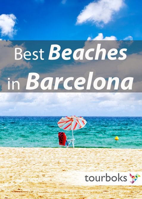 From bustling Barceloneta to exciting Mar Bella and nudist Costa Natura, these are the top 5 beaches in Barcelona picked by Tourboks.
