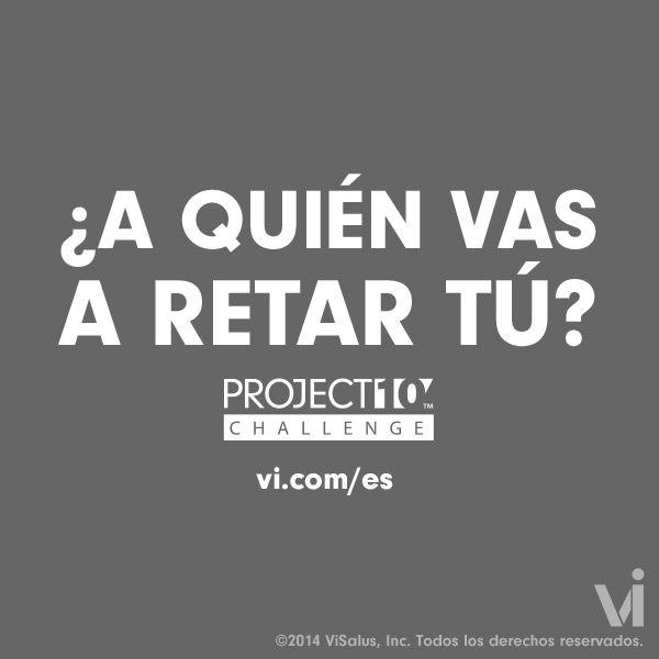 Y TU A QUIEN VAS A RETAR ESTE AÑO? #project10 #visalus