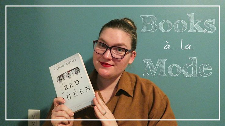 Books à la Mode | No. 8 | Red Queen