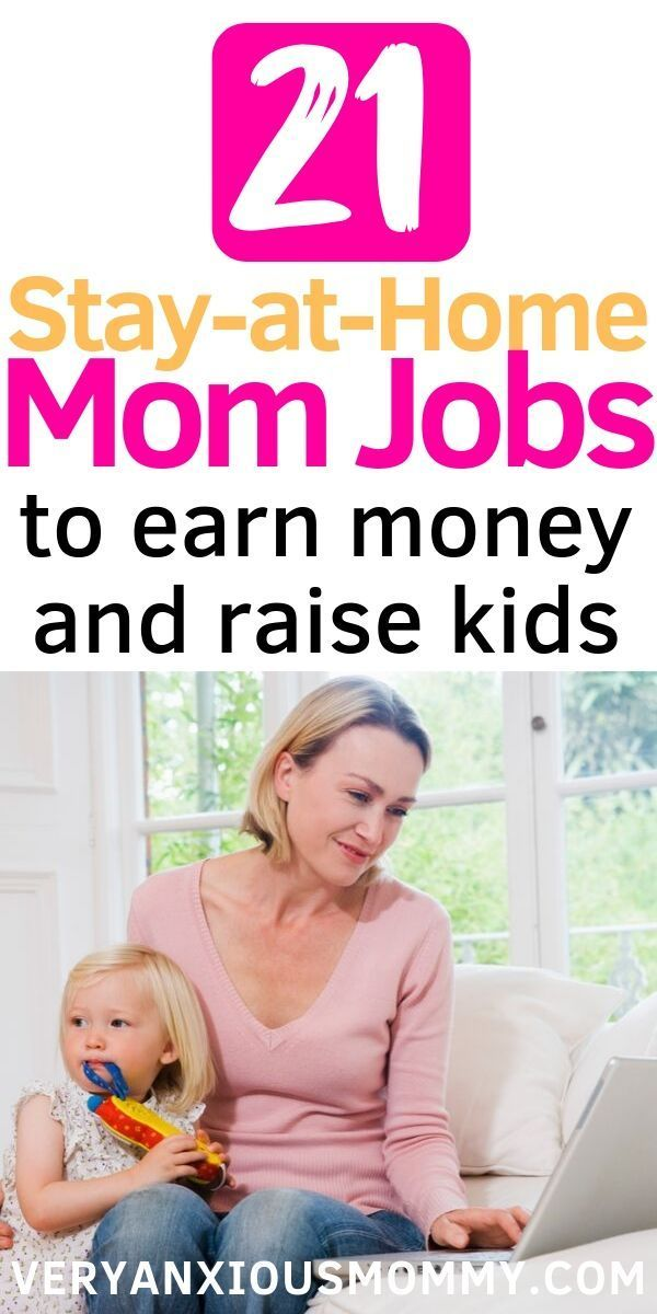 21 Legit Work At Home Jobs For Stay At Home Moms Stay At