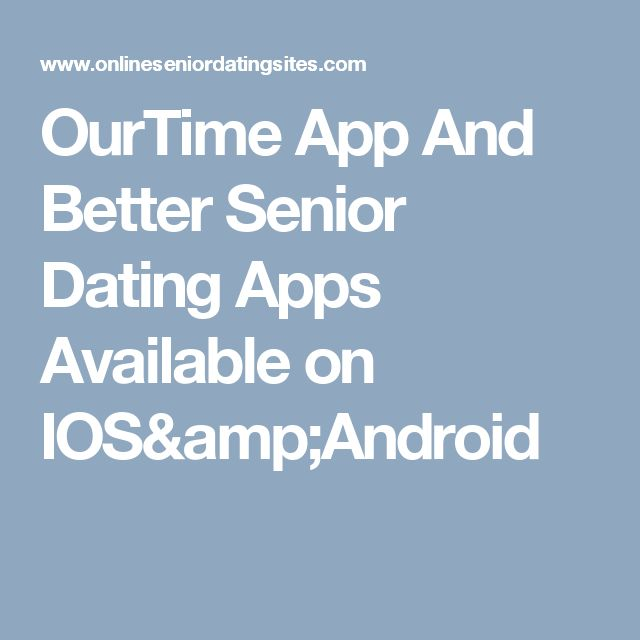 senior dating app