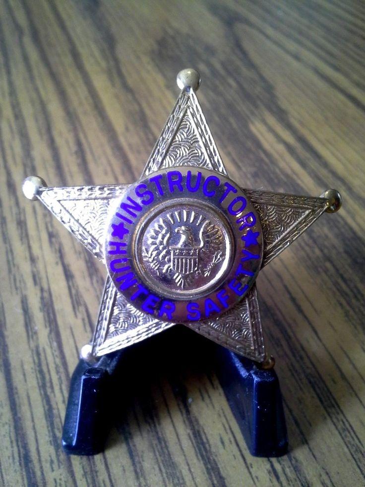 Hunter safety instructor badge police badge fire badge