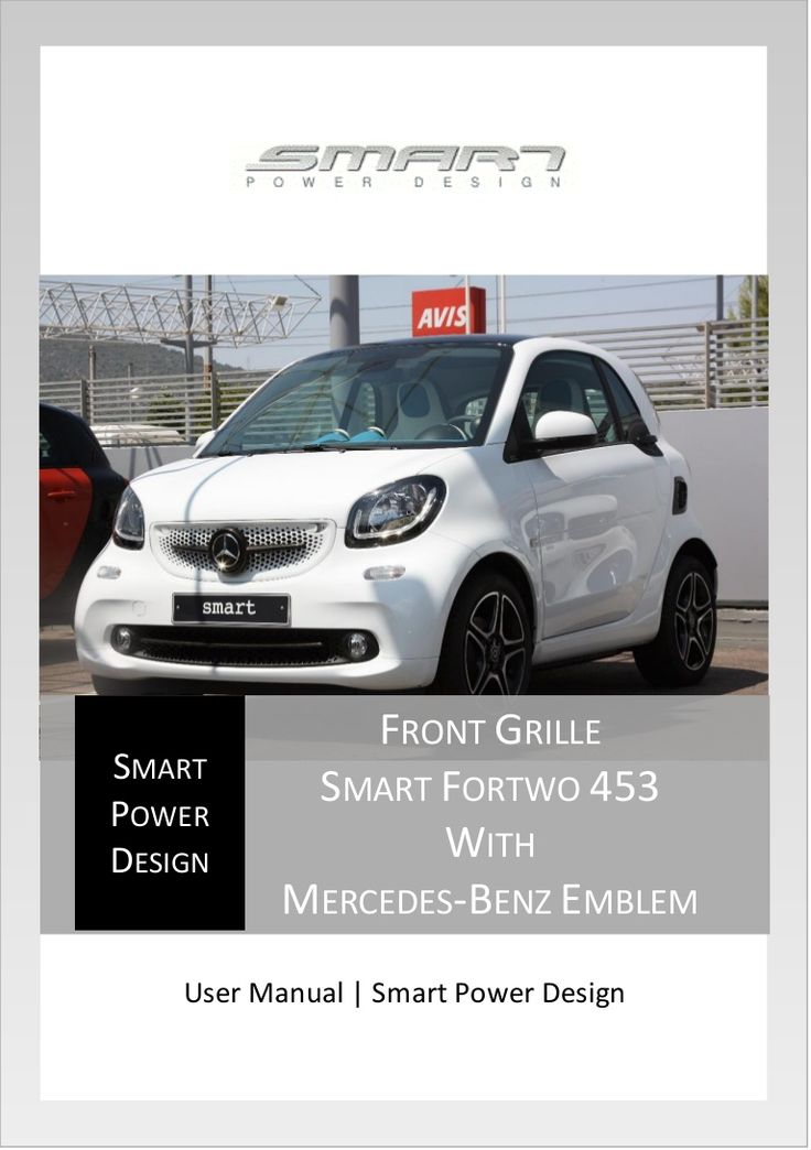 This User Manual will show you how to install the Smart Power Design's Front Grille on your new Smart fortwo 453. This Front Grille comes with the Mercedes-Ben…