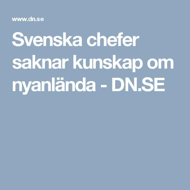 Svenska chefer saknar kunskap om nyanlända - DN.SE
